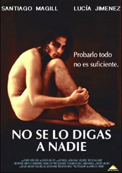 Gay Movie No Se Lo Digas A Nadie 1998